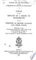 Tables of the Results of a Series of Experiments on the Strength of British Colonial and Other Woods Exhibited at the International Exhibition, 1862, with His Report on Similar Experiments in 1855