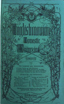 The Englishwoman s domestic magazine   Imperf  With  Supplemental fashions   needlework  afterw   Patterns  fashions   needlework  and  Designs for fashions and needlework  Continued as The Illustrated household journal and English  woman s domestic magazine