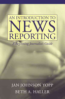 An Introduction to News Reporting
