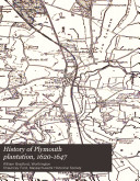 History of Plymouth Plantation, 1620-1647