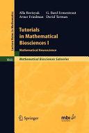 Tutorials in Mathematical Biosciences I