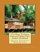 The Magic Treehouse Dinosaurs Before Dark Student Workbook
