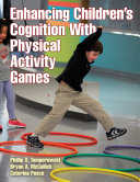 Enhancing Children s Cognition With Physical Activity Games
