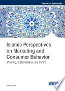 Islamic Perspectives On Marketing And Consumer Behavior Planning Implementation And Control