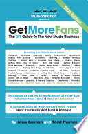 """Get More Fans: The DIY Guide to the New Music Business: (2020 edition)"" by Jesse Cannon, Todd Thomas"