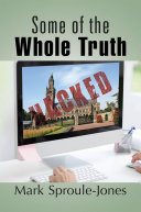 Some of the Whole Truth Book
