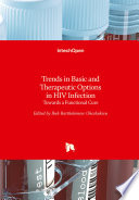 Trends in Basic and Therapeutic Options in HIV Infection
