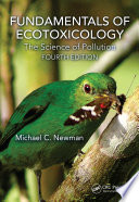 Fundamentals of Ecotoxicology