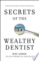 Secrets of the Wealthy Dentist