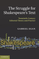 The Struggle for Shakespeare's Text