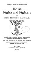 American Fights and Fighters Series  Indian fights and fighters
