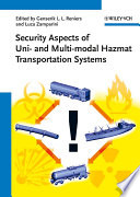 Security Aspects Of Uni And Multimodal Hazmat Transportation Systems Book PDF