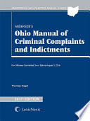 Anderson's Ohio Manual of Criminal Complaints and Indictments, 2017 Edition