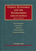Energy, economics, and the environment