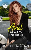 Ariel, Always Enough