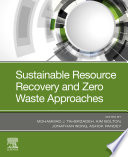 Sustainable Resource Recovery and Zero Waste Approaches Book