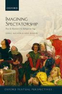 Imagining Spectatorship: From the Mysteries to the ...