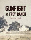 Pdf Gunfight at Frey Ranch
