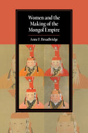 Women and the Making of the Mongol Empire