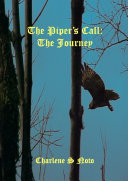 The Piper's Call: the Journey