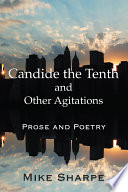 Candide the Tenth and Other Agitations