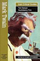 Mark Twain Tom Sawyer Huckleberry Finn