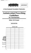 Antimicrobial Prescribing Guidelines for Veterinarians