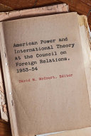 American Power and International Theory at the Council on Foreign Relations  1953 54