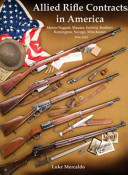 Allied Rifle Contracts in America