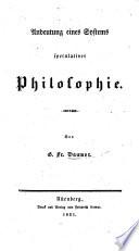 Andeutung eines Systems speculativer Philosophie