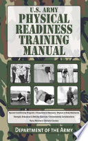 """U.S. Army Physical Readiness Training Manual"" by Department of the Army"