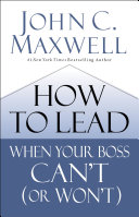 How to Lead When Your Boss Can't (or Won't) [Pdf/ePub] eBook