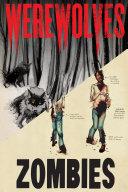 Werewolves/Zombies