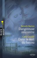 Pdf Dangereuse rencontre - Dans la nuit du bayou (Harlequin Black Rose) Telecharger