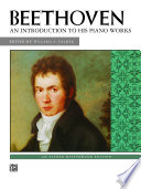 An Introduction to His Piano Works  Beethoven