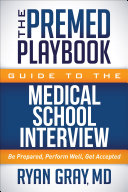 The Premed Playbook Guide to the Medical School Interview Pdf/ePub eBook