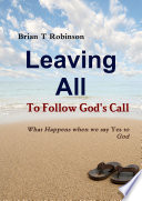 Leaving All To Follow God s Call Book PDF