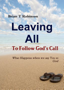 Leaving All To Follow God's Call