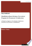 Mindfulness Based Relapse Prevention Program For Treatment Of Addictions