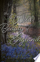 The Wild Beauty of England