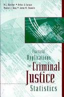 Practical Applications for Criminal Justice Statistics