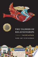 The Talmud of Relationships  Volume 1