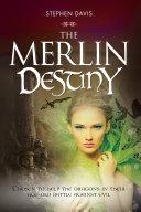 The Merlin Destiny Pdf/ePub eBook