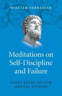 Meditations on Self-Discipline and Failure Pdf/ePub eBook