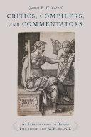 Critics, Compilers, and Commentators