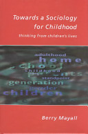 Towards a Sociology for Childhood