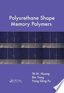 Polyurethane Shape Memory Polymers Book