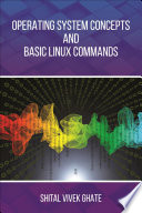 Operating System Concepts and Basic Linux Commands