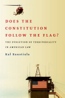 Does the Constitution Follow the Flag?: The Evolution of ...