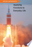 Applying Functions to Everyday Life Book